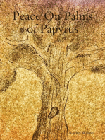 Peace On Palms of Papyrus