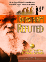 How Darwinism Breaks Down in the Light of Modern Science Darwinism Refuted