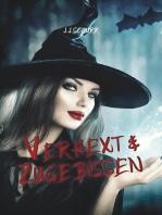Verhext & Zugebissen