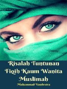 Risalah Tuntunan Fiqih Kaum Wanita Muslimah