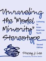 "Unraveling the ""Model Minority"" Stereotype: Listening to Asian American Youth, 2nd Edition"