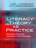 Literacy Theory as Practice: Connecting Theory and Instruction in K–12 Classrooms