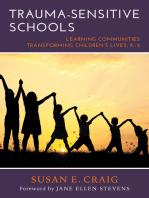 Trauma-Sensitive Schools: Learning Communities Transforming Children's Lives, K–5