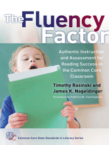 The Fluency Factor: Authentic Instruction and Assessment for Reading Success in the Common Core Classroom