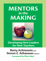 Mentors in the Making: Developing New Leaders for New Teachers