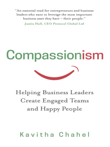 Compassionism: Helping Business Leaders Create Engaged Teams and Happy People