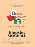 Build, Innovate and Grow: My Vision for Our Country