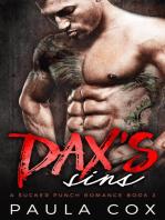 Dax's Sins: A Bad Boy MMA Fighter Romance: A Sucker Punch Romance, #2