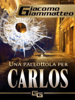 Una pallottola per Carlos