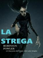 La Strega, un racconto dell'Orrore