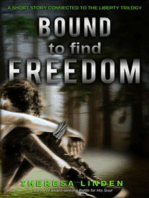 Bound to Find Freedom