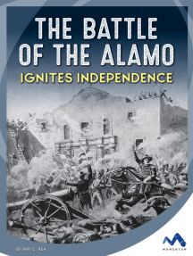 The Battle of the Alamo Ignites Independence