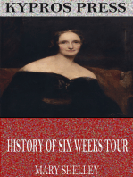 History of Six Weeks Tour Through a Part of France, Switzerland, Germany, and Holland