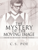 The Mystery of the Moving Image
