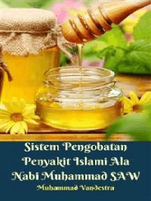 Sistem Pengobatan Penyakit Islami Ala Nabi Muhammad SAW