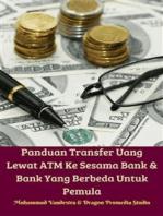 Panduan Transfer Uang Lewat ATM Ke Sesama Bank & Bank Yang Berbeda Untuk Pemula