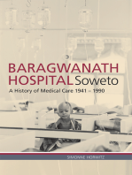 Baragwanath Hospital, Soweto: A history of medical care 1941–1990