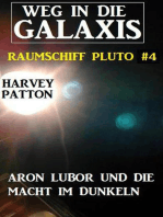 Aron Lubor und die Macht im Dunkeln Weg in die Galaxis – Raumschiff Pluto 4