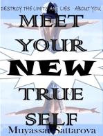 Meet Your New True Self