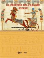 La profezia del faraone Snefru