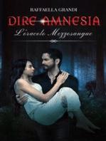 Dire Amnesia. L'oracolo mezzosangue