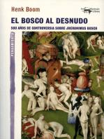 El Bosco al desnudo