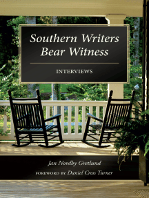 Southern Writers Bear Witness: Interviews