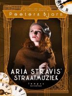 Aria Stravis Straatmuziek