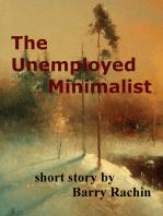 The Unemployed Minimalist