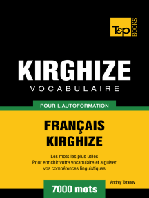 Vocabulaire Français-Kirghize pour l'autoformation: 7000 mots