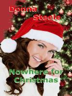 Nowhere For Christmas