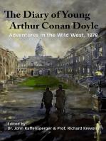 Adventures in The Wild West, 1878