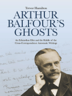 Arthur Balfour's Ghosts