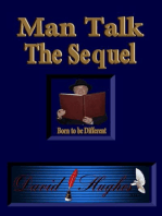 Man Talk - The Sequel