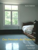 Das Fenster der Träume