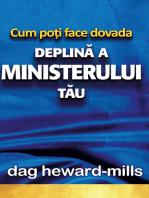 Cum poți face dovada deplină a ministerului tău