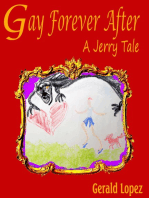 Gay Forever After (A Jerry Tale)