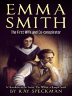Emma Smith, The First Wife And Co-Conspirator, a Novelette in the Series, The Wives of Joseph Smith