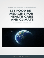 Let Food be the Medicine for Healthcare and Climate