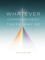Whatever Commandment There May Be