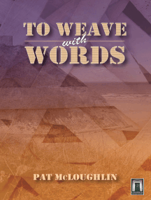 To Weave With Words