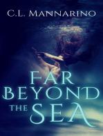Far Beyond the Sea