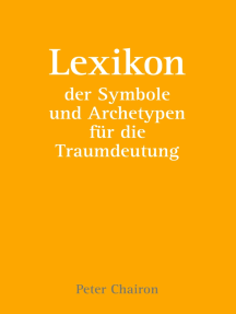 Lexikon der Symbole und Archetypen für die Traumdeutung