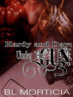 Hardy and Day Under the Gun Book Three