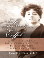 Alice & Eiffel: A New History of Early Cinema and the Love Story Kept Secret for a Century