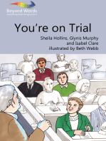 You're On Trial