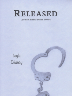 Released - Arrested Hearts Series, Book 4