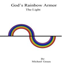 God's Rainbow Armor: The Light