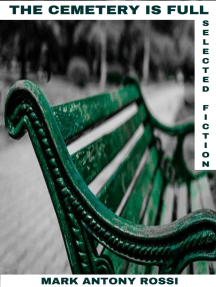 The Cemetery is Full: Short Fiction