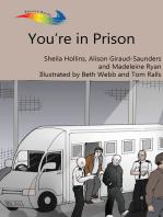 You're in Prison